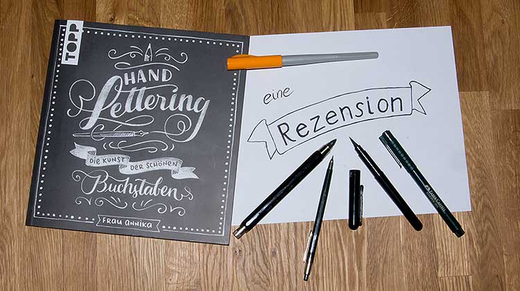 """handlettering flat - """"Handlettering - Die Kunst der schönen Buchstaben"""" eine Rezension"""